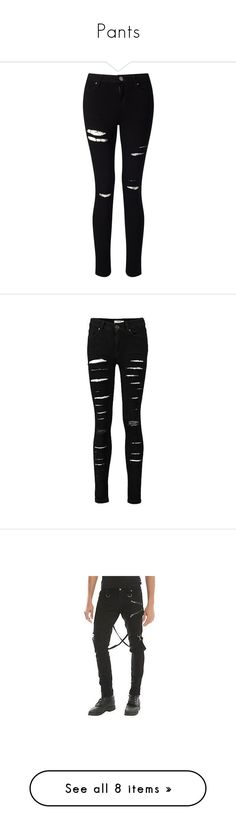 """""""Pants"""" by bloody-crumpet-666 ❤ liked on Polyvore featuring jeans, pants, bottoms, black jeans, calças, black, women, distressing jeans, destroyed skinny jeans and ripped jeans"""