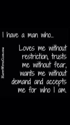 I want a man that......
