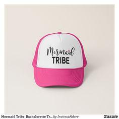 5b31f6da00d Mermaid Tribe Bachelorette Trucker Hat Create Your Own