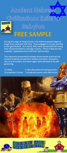ANCIENT HISTORY: Exile to Babylon part 5 of Hebrew Civilization PowerPoint Presentation**FREE** How did the ancient Israelites break an agreement made with God? What happened to them? This fascinating presentation explores the causes of the Babylonian exile and why the exiles were allowed to return to Jerusalem. 22 slides