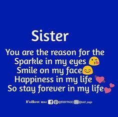 Sweet Sister Quotes, Bro And Sis Quotes, Brother Sister Love Quotes, Daily Quotes, Life Quotes, Relationship Quotes, Sister In Heaven, Birthday Wishes For Sister, Sunshine Quotes