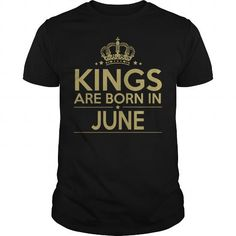 KINGS ARE BORN IN JUNELIMITED TIME ONLY. ORDER NOW if you like, Item Not Sold Anywhere Else. Amazing for you or gift for your family members and your friends. Thank you! #lbirth #years #shirts