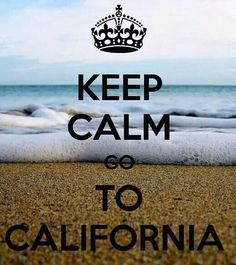 KEEP CALM GO TO CALIFORNIA . Another original poster design created with the Keep Calm-o-matic. Buy this design or create your own original Keep Calm design now. Keep Calm Signs, Keep Calm Quotes, Me Quotes, Going To California, California Dreamin', California English, Keep Clam, Cali Girl, Le Web