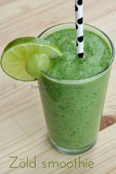Szofika a konyhában...: Zöld smoothie Smoothie, Barware, Cooking Recipes, Drinks, Foods, Drinking, Food Food, Beverages, Food Items