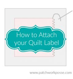 Learn why quilt labels are important and how to attach a quilt label. It's quick and simple and is great for helping preserve your history.