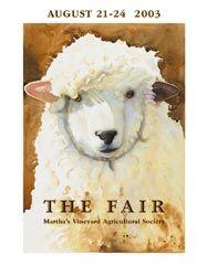 Martha's Vineyard Fair 2003 poster. Artist: Leslie Baker