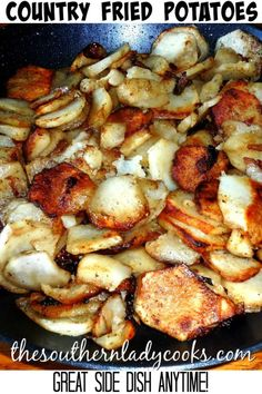 FRIED POTATOES- The Southern Lady Cooks – Southern Recipe We Southerners love fried potatoes. My twin daughters can't get enough of their Southern Mamma's fried potatoes. We can eat them for three meals Country Fried Potatoes, Best Fried Potatoes, Fried Potatoes Recipe, Canned Potatoes, Skillet Fried Potatoes, How To Fry Potatoes, Country Potatoes Recipe, Fried Breakfast Potatoes, Smothered Potatoes