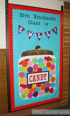 the teacher wife: My Class is SWEET! {B2S Bulletin Board Idea}