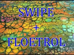 Day #10 Fluid Arte Acrylic -Iridescent Floetrol- Detail- Swipe- by Leslie Ohnstad - YouTube