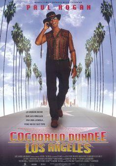 2001. Cocodrilo Dundee en Los Ángeles - Crocodile Dundee in Los Angeles