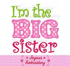 Instant Download I'm the big sister Applique by JoyousEmbroidery