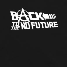 Back to the no future