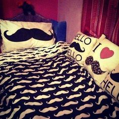 I need to sleep on mustaches all night!