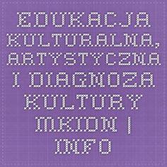 Edukacja kulturalna, artystyczna i diagnoza kultury - MKiDN | Informacja europejska dla młodzieży