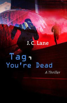 Tag, You're Dead - J C Lane