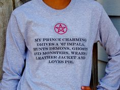 #supernatural #spn #deanwinchester  Who wants some generic prince on a white horse? Not you. You want a Supernatural demon hunter with daddy issues and a great smile. Which means this Supernatural Prince Charming long sleeve t-shirt is perfect for you.  Unisex sizing, Small through XL. Available in White or Gray.  Make sure to...