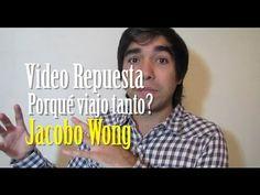 VR Porqué viajo tanto? Jacobo Wong