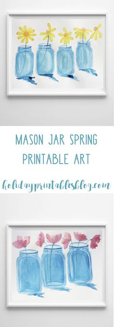 Free spring printable art featuring mason jars and flowers! These watercolor printables are the perfect way to add a touch of spring to your home decor.