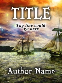 Sea Ships - Fantasy Landscape Ocean - Customizable Book Cover  SelfPubBookCovers: One-of-a-kind premade book covers where Authors can instantly customize and download their covers, and where Artists can post a cover and name their own price.
