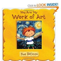 I saw this book while setting up for the Scholastic book fair.  It is soooo cute.  It's a little board book that compares the child to a piece of art work with a cutesy illustration (You're my little Mona Lisa..., You're my little starry night...).  Then there is a little flip page that has the print of the actual work of art.  Love it!  It may be my new baby shower gift.  :)