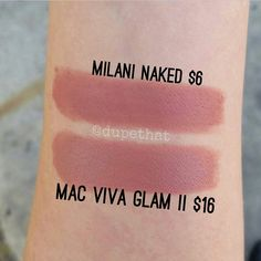 Dupethat : milani naked is a dupe for MAC Viva Glam II