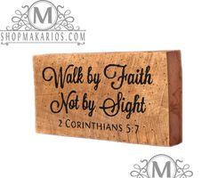 Walk by faith, not by sight - Shelf Block
