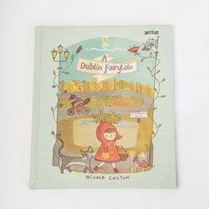 A Dublin Fairytale by Nicola Colton Dublin, Fairytale, Kids Toys, Irish, Branding Design, Gift Ideas, Play, How To Make, Gifts