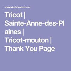 Tricot | Sainte-Anne-des-Plaines | Tricot-mouton | Thank You Page