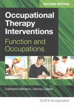"""Read """"Occupational Therapy Interventions Function and Occupations, Second Edition"""" by available from Rakuten Kobo. Occupational Therapy Interventions: Functions and Occupations, Second Edition is a unique and comprehensive text intende. Occupational Therapy Assistant, Teaching Skills, Coping Skills, Ocupational Therapy, Therapy Tools, Therapy Ideas, Physical Therapy, Cognitive Problems"""