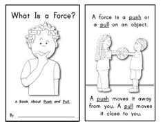 What Is A Force? (Science Reader: Push and Pull). Blackline and color included in this download. $