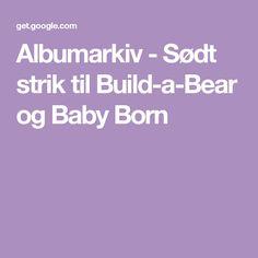 Albumarkiv - Sødt strik til Build-a-Bear og Baby Born