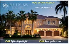 Highly experienced Realtor for your dream house  Looking for Affordable Real Estate Agency West Palm Beach? Welcome to Blue Palms ourselves offering a   complete a collection of real estate services, we ensure that we meet our clients every needs. For more   info Call: (561) 632-8960 Visit: http://bleupalms.com/
