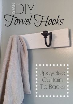 15 Minute DIY Towel Hooks (Using Re-purposed Curtain Tie Backs)