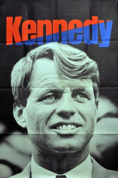 """Large Kennedy for President poster. Bold classic photo of the young Presidential candidate with the iconic one word description KENNEDY at the top. From his 1968 presidential campaign. Produced by the """"Kennedy For President' committee. Los Kennedy, Robert Kennedy, Jackie Kennedy, Ethel Kennedy, Presidential Campaign Posters, Political Campaign, Political Logos, Campaign Signs, Branding"""