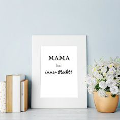 loopdsgn Poster Mama hat immer Recht A5 | design3000.de