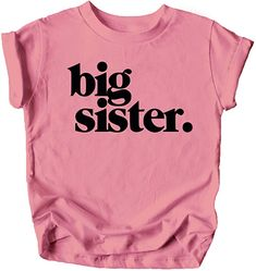 Amazon.com: Bold Big Sister Colorful Sibling Reveal Announcement T-Shirt for Baby and Toddler Girls Sibling Outfits Mauve Shirt: Clothing Cousins Shirts, Sibling Shirts, Shirts For Girls, Toddler Girl Style, Toddler Girl Outfits, Toddler Girls, Girls Fun, Baby Girl Fashion, Toddler Fashion