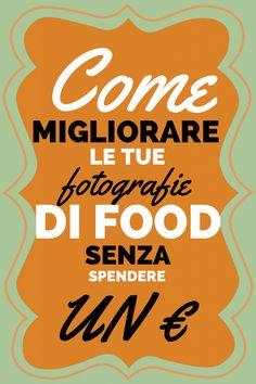 Come migliorare le tue fotografie di food senza spendere un euro. http://www.shootkitchen.it/migliorare-tue-fotografie-senza-spendere/