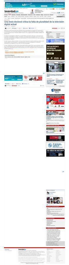 La tesis doctoral de Laura Fernández Jara, presentada en la Facultad de Comunicación y Documentación de la Universidad de Murcia, ha analizado la falta de pluralidad y de servicio público en la programación de la Televisión Digital Terrestre (TDT) surgida a partir del apagón analógico de abril de 2010  http://www.laverdad.es/murcia/v/20130918/region/tesis-doctoral-critica-falta-20130918.html @Pinstamatic
