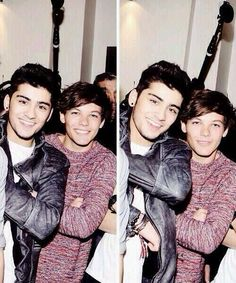 Zayn and Louis.