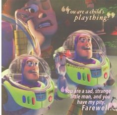 Some of my favorite lines from Toy Story!!