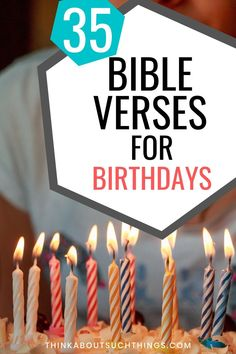 35 Uplifting Bible Verses for Birthdays [With Images] Blessed Birthday Wishes, Happy Birthday Verses, Spiritual Birthday Wishes, Birthday Scripture, Christian Birthday Wishes, Inspirational Birthday Wishes, Birthday Wishes For Myself, Birthday Blessings, Happy Birthday Boy