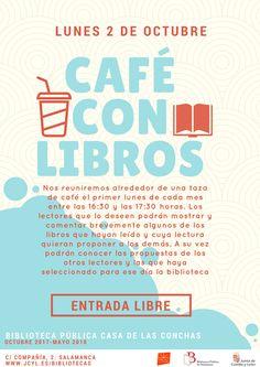 Se inicia esta nueva temporada de Café con Libros, el lunes 2 de octubre 2017.Nos reunimos alrededor de una taza de café para comentar y exponer brevemente algunos de los libros que hayamos leído y cuya lectura queramos proponer a los demás , el primer lunes de cada mes entre las 16.30 h. y las 17.30 h.