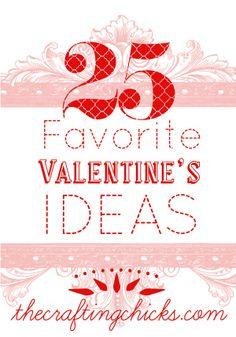 25 Favorite Valentine Ideas