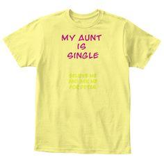 I love my aunt | Teespring #myaunt #tshirt #sell #branded #teespring #buy #love #niece #nephew #family #happy #nice #toys #dolls #cute