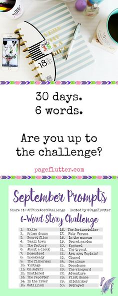 Take the 6-word story challenge! Add some creativity to your day with 6-word stories and micro-poetry! #PFSixWordChallenge