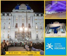 Visitaremos el Centro Cultural Kirchner en el Club IBL.