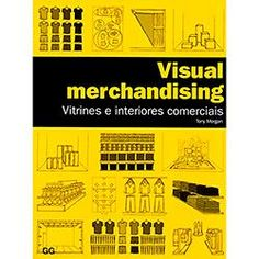 foto: Livro - Visual Merchandising: Vitrines e Interiores Comerciais