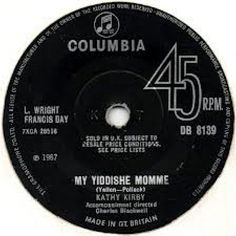 """7"""" 45RPM No One's Gonna Hurt You Anymore/My Yiddishe Momme by Kathy Kirby from Columbia"""
