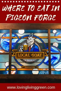 Do you dine at unique restaurants when traveling? Read on to learn why every town needs a Local Goat! Pigeon Forge Restaurants, Gatlinburg Tennessee Restaurants, Tennessee Attractions, Pigeon Forge Attractions, Tennessee Vacation, Gatlinburg Tn, Tennessee Cabins, Nashville Tennessee, Titanic Museum