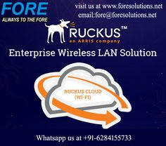 Fore offers Ruckus wireless LAN solutions, which provide superior wireless network performance with unmatched simplicity and best-in-class reliability and coverage.  Ruckus Wireless is the fastest growing WLAN solution provider. Need more information regarding Wireless LAN Solutions whatsapp us at +91-6284155733, visit our website www.foresolutions.net, email at fore@foresolutions.net. Wireless Network, Wireless Lan, Fast Growing, Wifi, Website